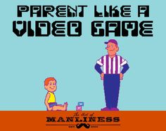 Why You Should Parent Like a Video Game: Consistent rules for good and bad behavior. Constant prizes with clear destination.  It's fun!