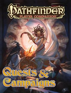 Pathfinder Player Companion: Quests & Campaigns http://paizo.com/products/btpy8yw2?Pathfinder-Player-Companion-Quests-Campaigns