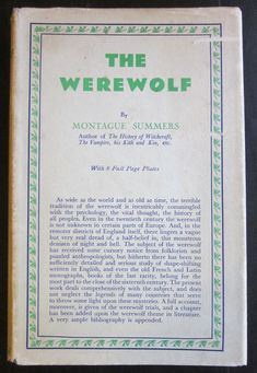 The Werewolf | Sanctuary Books | Rare Books & Manuscripts | NYC Vampire Hunter, Werewolf, Contemporary Artists, Psychology, Nyc, Author, Thoughts, History, Books