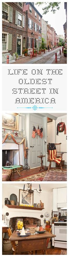 Have you ever wondered what it would be like to live on the oldest street in America? Well, history loves company at a home where every day is the Fourth of July.