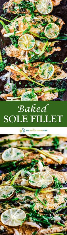 Mediterranean Baked Sole Fillet Recipe | The Mediterranean Dish. 15-minute baked sole fillet with a buttery lime juice, fresh dill and capers. A quick, healthy and delicious dinner!