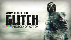 »Animated Glitch Photoshop Action - HOW TO USE« #glitch #glitcheffect #tutorials