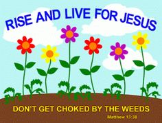 "rise and live for Jesus.  Good Idea for a May ""Flower"" Board"