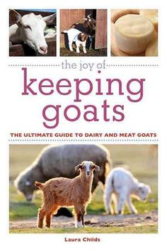 Goats are easy to care for and a low-investment choice for anyone wishing to live out rural dreams or add to an existing stable. The Joy of Keeping Goats offers practical advice, clear guidelines, and