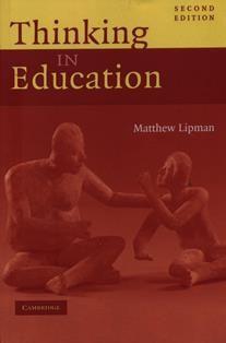 Thinking in education / Matthew Lipman. LB 1590.3 L686 EN