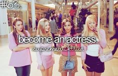 I want to be an actress when i grow up because its one of the things i love to do and i just want to make it big that way