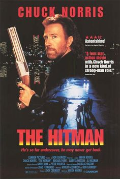 Official theatrical movie poster for The Hitman Directed by Aaron Norris. Starring Chuck Norris, Alberta Watson, Michael Parks, Al Waxman Old Movies, Vintage Movies, Great Movies, Indie Movies, Comedy Movies, Film D'action, Film Serie, Kung Fu, Bruce Lee