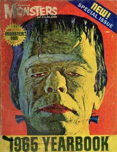 Famous Monsters of Filmland Yearbook from 1965 - Classic Monster Movies, Classic Horror Movies, Classic Monsters, Horror Posters, Horror Comics, Horror Art, Horror Icons, The Frankenstein, Acid Art