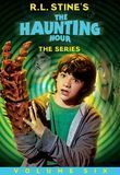R.L. Stine's The Haunting Hour: The Series, Vol. 6 [DVD]