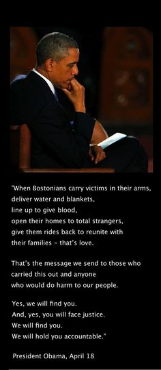 President Barrack Obama April 18, 2013. Mourning the victims of the Boston Marathon. This is similar to what  President Trump said of Charolettesville. Oh wait, NOT!!!
