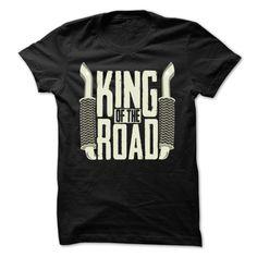 King Of The Road T Shirt, Hoodie, Sweatshirt