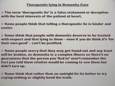 Therapeutic lying in #dementia care.