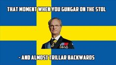 The typical svensk Old Memes, Funny Memes, Autocorrect Funny, Welcome To Sweden, Funny Cute, Hilarious, Sweet Memes, Think Happy Thoughts, Jokes Quotes