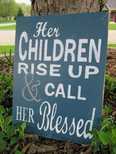 Her Children Rise Up and Her Blessed by MoreThanWordsSigns on Etsy, $22.00