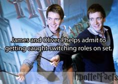 Oliver and James Phelps... Truly are Fred and George! James said in an interview that they did it at one rehearsal, but it kinda snowballed from there and they did it for a load of the scenes, then they got caught and had to re-shoot half of the movie! HI-LARIOUS!!