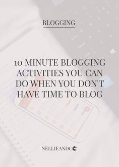 There is no such thing as not having time to blog, because in only 10 minutes, you can do any of these tasks that will blow your blog away in no time!