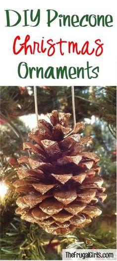 DIY Pine Cone Ornaments