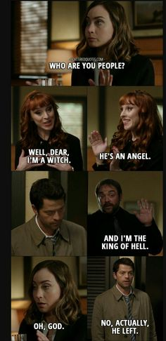 I love how the king of hell and a witch look more friendly than an angel. I LOVE CAS