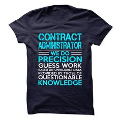 Awesome Shirt for CONTRACT ADMINISTRATOR T-Shirts, Hoodies. VIEW DETAIL ==► https://www.sunfrog.com/LifeStyle/Awesome-Shirt-for-CONTRACT-ADMINISTRATOR-.html?id=41382