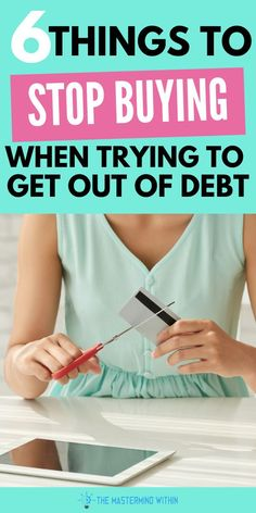 6 Things to stop buying when you're trying to get out of debt. Getting out of debt is tough, but there are a number of purchases you can stop making which will allow you to get out of debt faster. #personalfinance #debtpayoff #payoffdebtquickly #moneytips