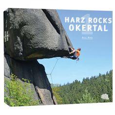 Harz Rocks 1 (Okertal)  Der Harz Rocks 1 Kletterführer (Okertal) bietet allen Kletterern im Westharz einen perfekten Überblick über alle Kletterrouten. Berlin Brandenburg, Rock, Outdoor Blanket, Hiking, Nature, Travel, Motto, Products, Rocks