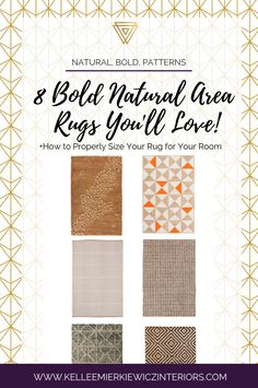 8 gorgeous natural BOLD area rugs that are perfect for multiple design styles.