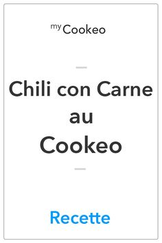 Chili Corn Carne, Compote Recipe, Pinterest Images, Cooking Chef, Chile, Menu, Recipes, Mexico, Tasty