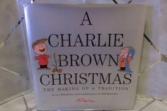 A Charlie Brown Christmas The Making of a Tradition Lee Mendelson SCHULZ 1st ED