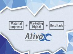 Boa Tarde Pessoal! Nossa Equação do Sucesso:  #AtivoxSoluçõesEmMarketing #Marketing