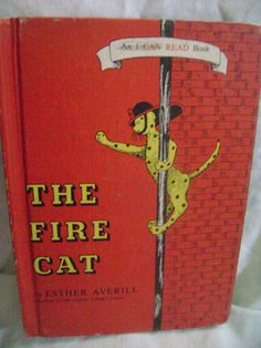 THE FIRE CAT, 1960 An I Can Read Book(Vintage)  with PICKLES THE FIREHOUSE CAT