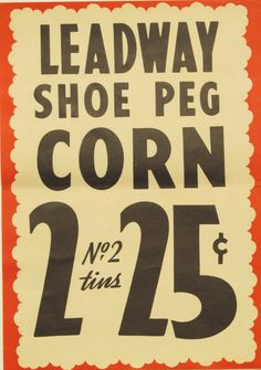 Original Vintage  Leadway Shoe Peg Corn Grocery Store by HodesH