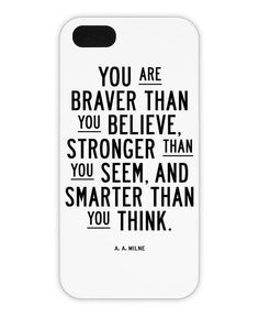 You Are Braver Than You Believe als iPhone 6 Hülle