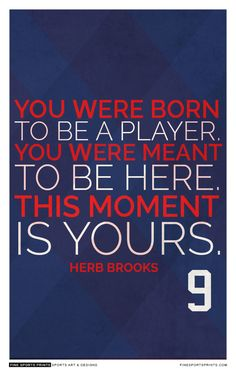 Herb Brooks Quote on Print. Team Quotes, Hockey Quotes, Basketball Quotes, Sport Quotes, Usa Hockey, Hockey Teams, Hockey Stuff, Hockey Players, Herb Brooks Quotes