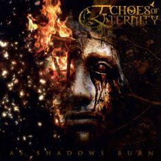 Caratula Frontal de Echoes Of Eternity - As Shadows Burn