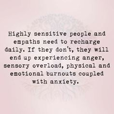 Empath Traits, Intuitive Empath, Highly Sensitive Person, Sensitive People, Quotes To Live By, Life Quotes, Peace Quotes, Crush Quotes, Quotes Quotes