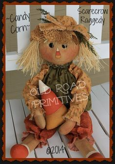 ***NEW*** Candy Corn Scarecrow Raggedy Pattern Primitive Scarecrows, Fall Scarecrows, Primitive Crafts, Primitive Doll, Halloween Doll, Fall Halloween, Halloween Crafts, Fall Patterns, Halloween Patterns