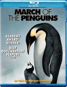March of the Penguins: An Academy Award winning nature documentary film.