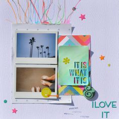 #papercraft #scrapbook #layout.  it is what it is & I love it by aimeemaddern @2peasinabucket