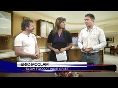 """WACH-Fox TV preview on Slow Food at Indie Grits 2012 by Alexis King, w/Eric McClam and Kristian Niemi - """"Slow Food Columbia, a delicious addition to Indie Grits"""""""