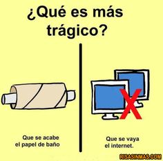 En mi casa la respuesta es fácil!! Que se vaya el internet es peor que el fin del mundo :D
