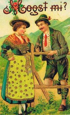 """"""" Bavaria for: """"You wanna go? Vintage Greeting Cards, Vintage Postcards, Alpine Style, Type Illustration, The Beautiful Country, Scrapbooking Layouts, Traditional Dresses, Alter, Couple"""