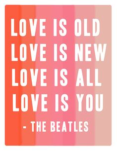 Love is you.