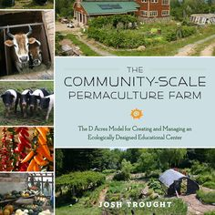 'The Community-Scale Permaculture Farm' by Josh Trought – Homesteading and Livestock – MOTHER EARTH NEWS