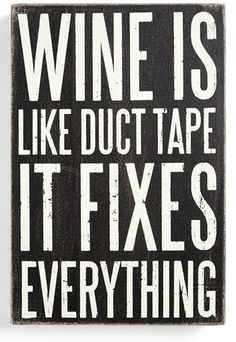 Wine humor quotes, funny wine sayings, quotes about wine, mom sayings Great Quotes, Quotes To Live By, Funny Quotes, Inspirational Quotes, Humor Quotes, Motivational Quotes, Wine Signs, Drinking Quotes, Box Signs
