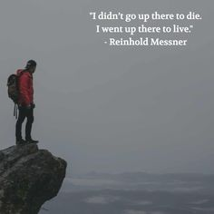 Reinhold Messner Quote