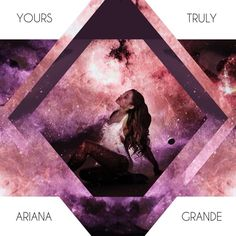 Ariana Grande Yours Truly Album Cover #2