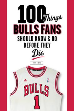 100 Things Bulls Fans Should Know  Do Before They Die | #Chicago #Bulls #Basketball