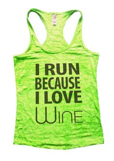 I Run Because I Love Wine Funny Womens by FunnyShirtsGalore