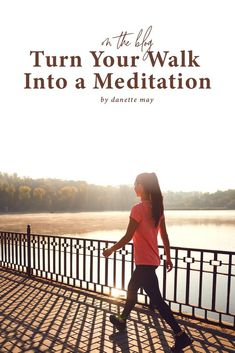 Are you sold on the benefits of meditation but you can't sit still or find the time? Try meditating during your daily walk! These tips will help you mindfully multi-task and walk your way to a peaceful state of being.