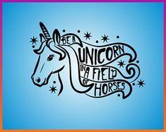 Be A Unicorn In A Field Of Horses SVG files Unicorn SVG Unicorn Head Iron On Transfer pdf jpg png dxf Cut File For Cricut Silhouette svg Unicorn Head, Ball Mason Jars, Cute Poster, Monogram Decal, Pet Rocks, Svg Files For Cricut, Cricut Design, Coloring Books, Something To Do